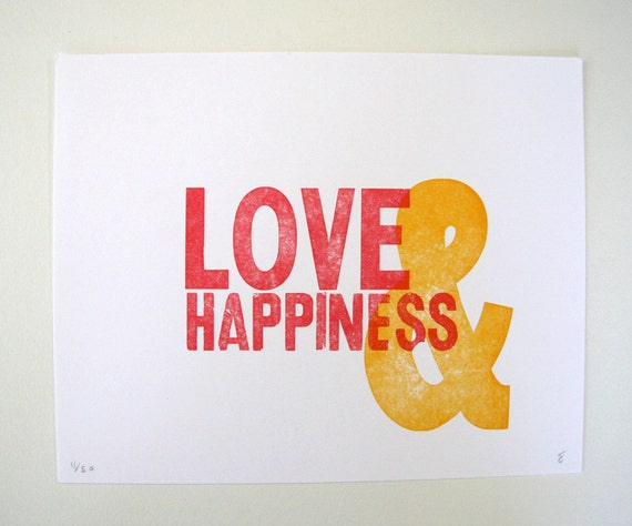 Love & Happiness - Letterpress Art Print