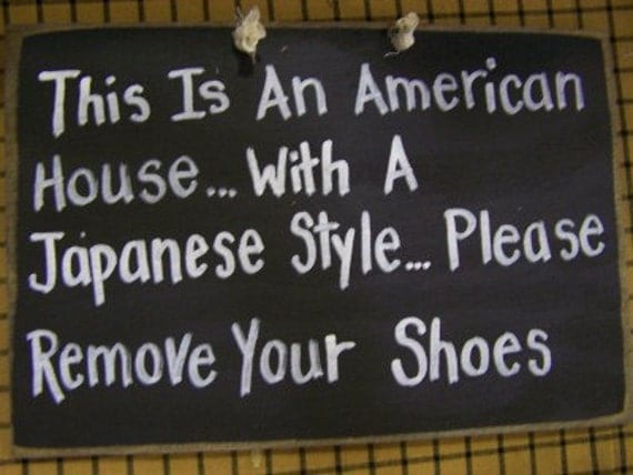 American house Japanese style Remove shoes sign