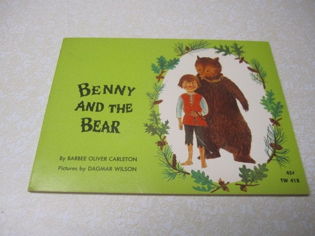 Benny and the Bear Barbee Oliver Carleton and Dagmar Wilson