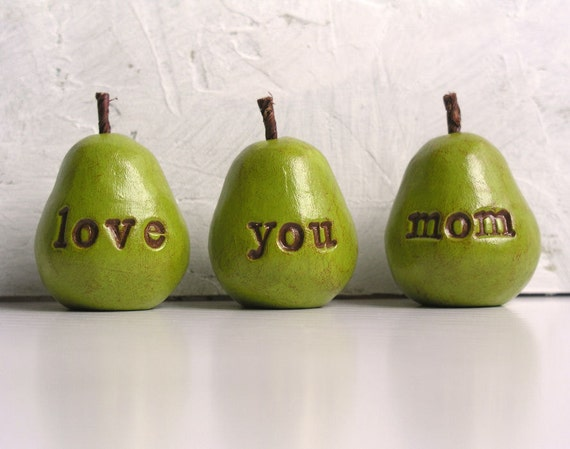 Mothers Day gift  for mom ... love you mom ...Three handmade decorative polymer clay pears ... 3 Word Pears, green