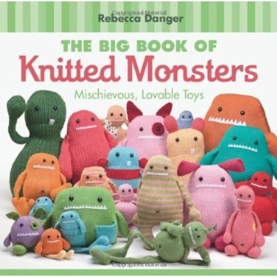 The Big Book Of Knitted Monsters Signed By Rebecca Danger