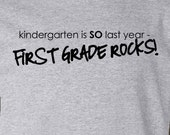 Custom childrens kindergarten is so last year first grade rocks back to school Tshirt - zoeysattic