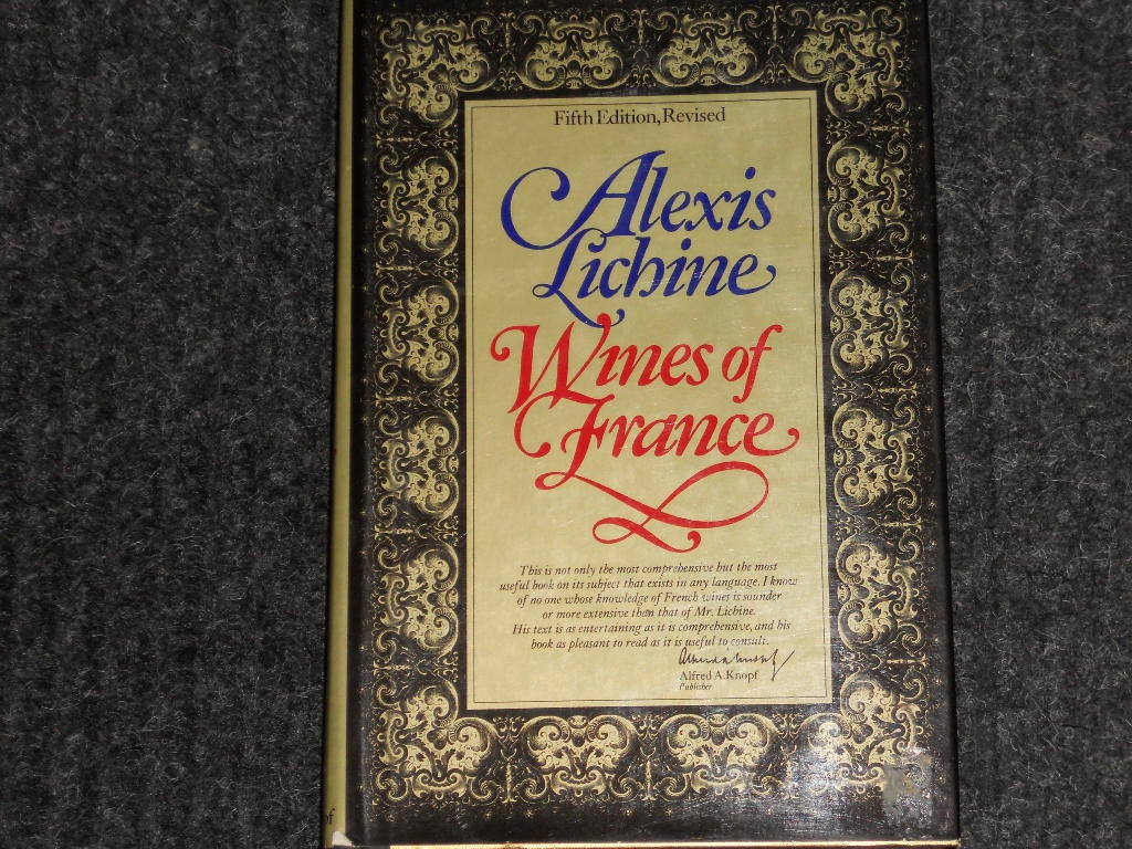 Wines of France Revised Edition Alexis Lichine