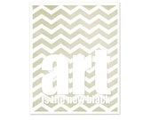 Art is the New Black - Art Print - Creative Office Craftroom - Beige Tan Chevron - Modern Art Print - Mothers Day - hairbrainedschemes