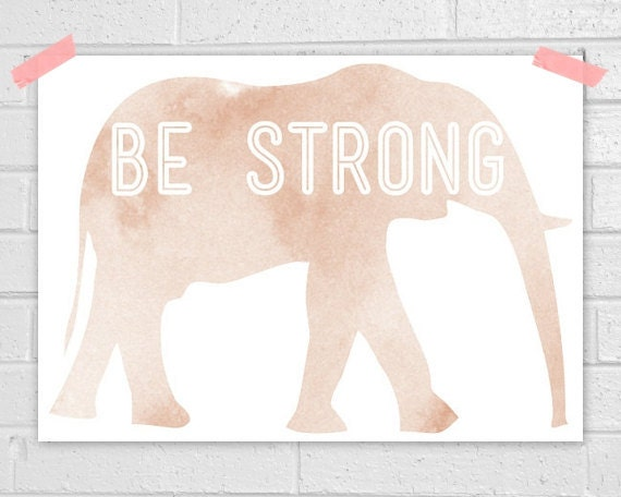 Be strong print