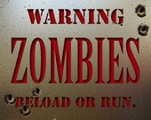Zombie Reload or Run Photograph Poster - Sadiedukes