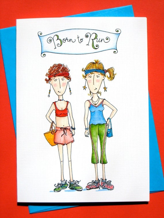 Girlfriend Card, Funny Cards Women, Running - Born to Run