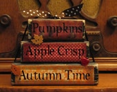 Pumpkins, Apple Crisp, Autumn Time Stacker Fall Sign Decor - PunkinSeedProduction