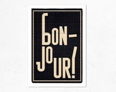 Bonjour, black version. Illustration print 8.27 x 11.70 (A4). French. (Special christmas offer: Buy 2 prints, get a 2013 calendar for free) - edubarba