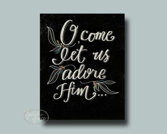 Bible Verse Art- O Come Let Us Adore Him - 8x10 Giclee Print - Christmas Print, Black and White, Typography by Grace for Grace