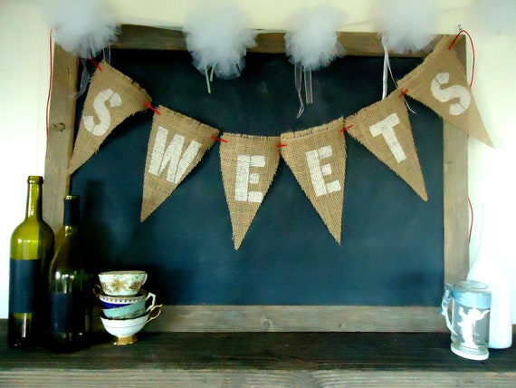 Sweets Triangle Burlap Banner Wedding Party Shower Sign Garland in Bunting White Letters