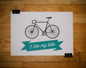I Like My Bike Screenprint