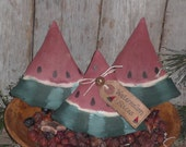 3 Primitive - Watermelon Wedges Slices - Summer Fun - Fruit - Slices - Bowl Fillers - Ornies - Ornaments - Tucks