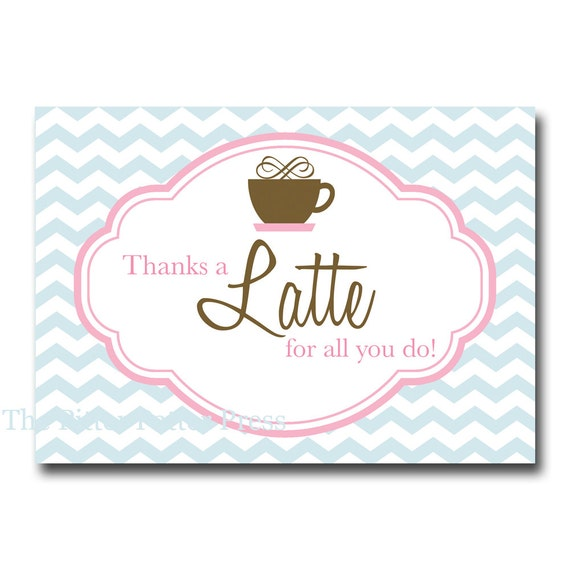 Printable Coffee Themed Teacher Appreciation Cards- INSTANT DOWNLOAD