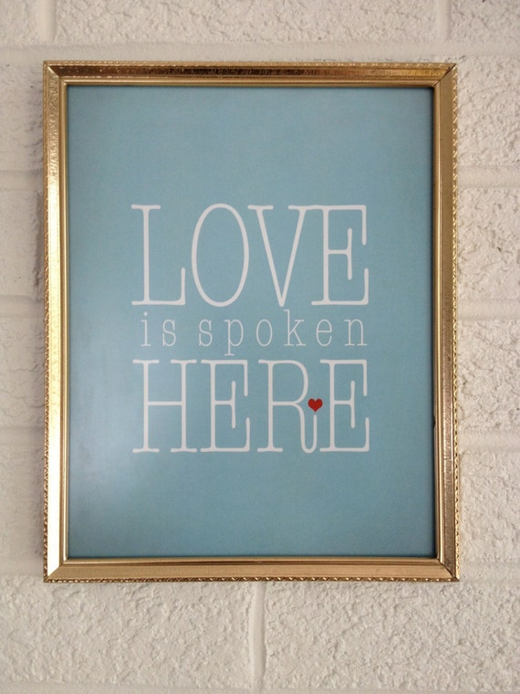 Love Is Spoken Here - Art Print