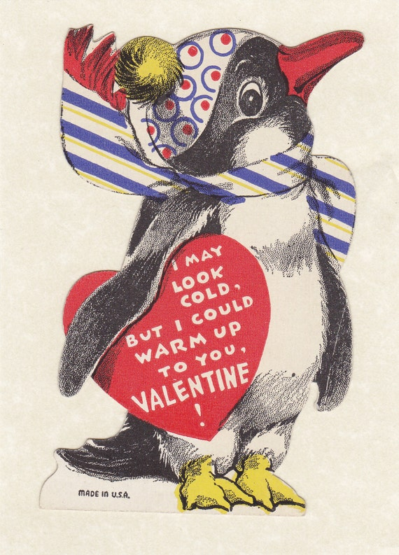 I May Look Cold- But I Could Warm Up To You- Penguin Valentine- 1930s Vintage Card