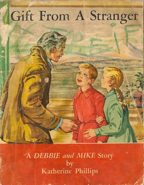 VINTAGE KIDS BOOK Gift From A Stranger A Debbie and Mike Story