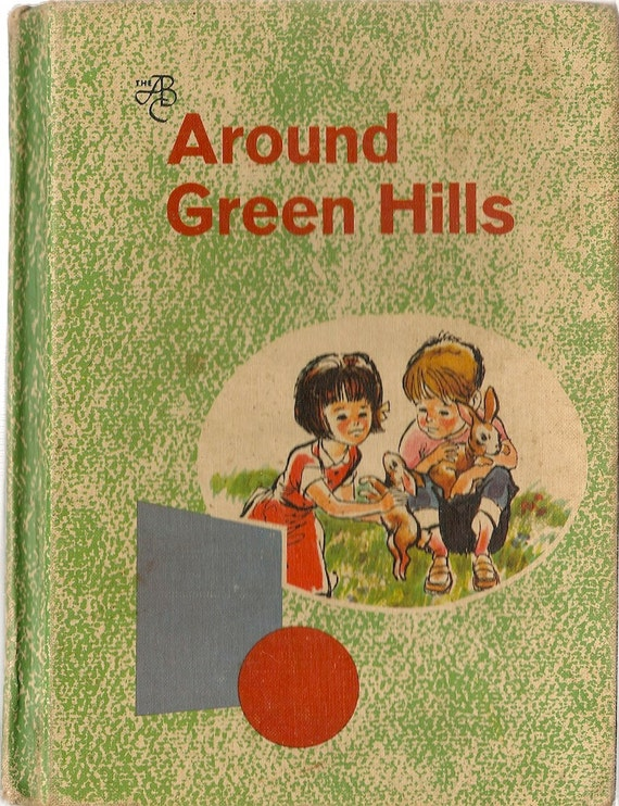 VINTAGE KIDS BOOK Around Green Hills