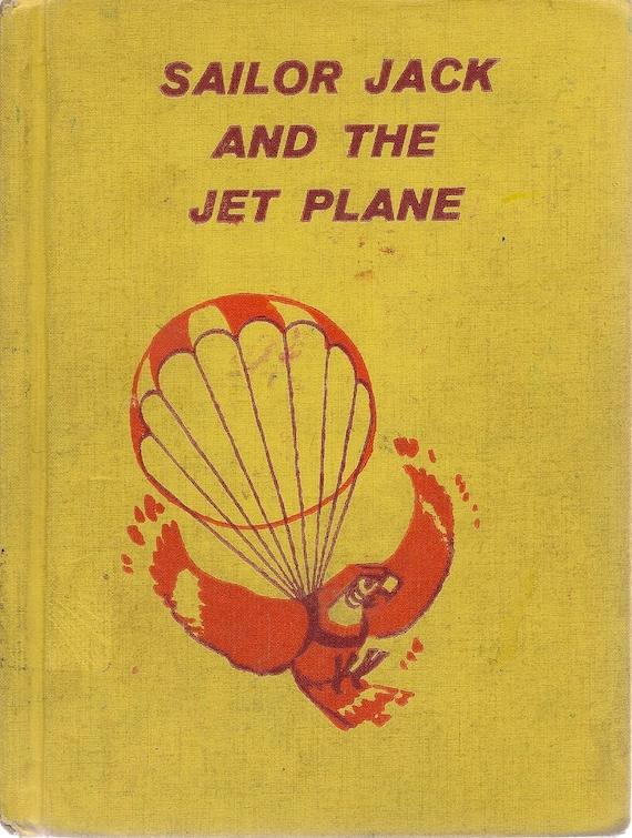 VINTAGE KIDS BOOK Sailor Jack and the Jet Plane