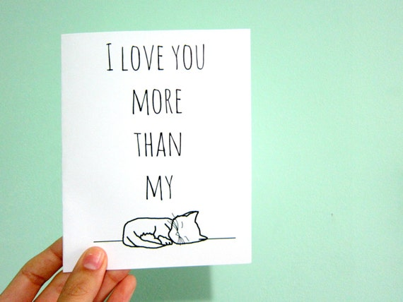 Love Card: I Love You More Than My Cat