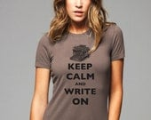 Keep Calm and Write On T-Shirt - Printed on Soft Cotton T-Shirts for Women and Men/Unisex - keepcalmstore