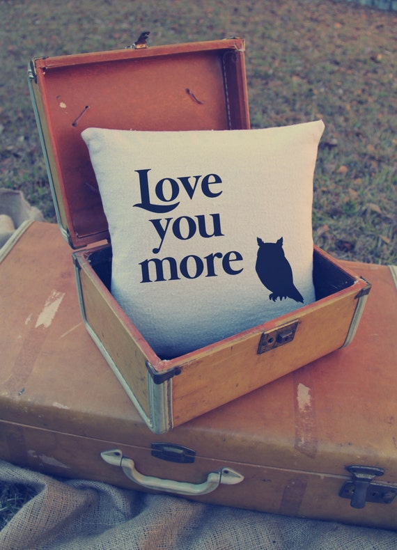 Custom Pillow - Love - Love you More - Owl