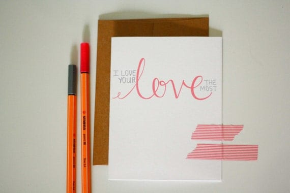 I Love your Love the Most card