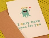 "Monster Valentine's Day Card I only have eyes for you goofy funny cute - 5 x 7"" & Kraft Envelope"