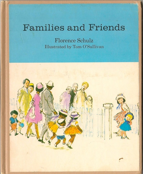 VINTAGE KIDS BOOK Families and Friends