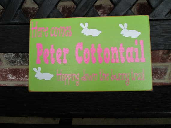 Easter sign-Here comes Peter Cottontail