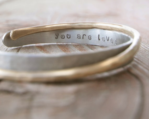 Mothers Day Gift for Mom Bracelet Bangle Silver and Gold You Are Loved Cuffs Hammered Personalized Inspirational Gift for Her Unique Gift