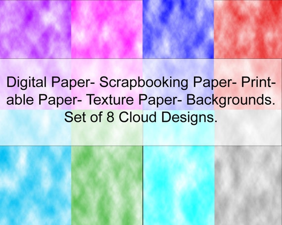 3 Day Only Sale 1/2 OFF Digital Paper Cloud- Set of 8 Multi- Color Printable Paper, Backgrounds, Textured