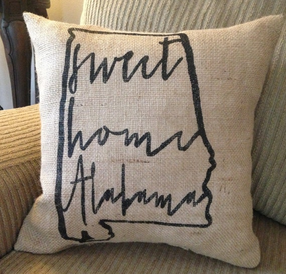 "University of Alabama burlap pillow- ""Sweet Home Alabama"", university of Alabama, Custom Made to Order"