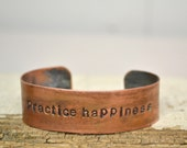 practice happiness handstamped on copper CUFF/BRACELET