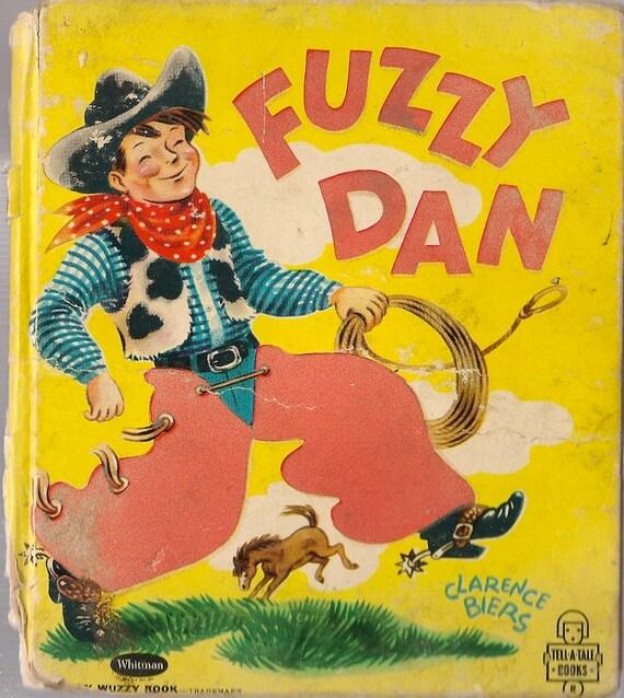 VINTAGE KIDS BOOK Fuzzy Dan A Fuzzy Wuzzy Tell-a-Tale Book