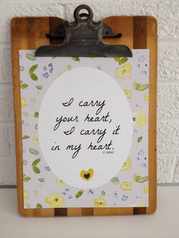 I Carry Your Heart - Art Print