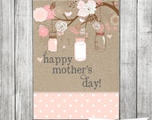 Mother's Day Card - Printable, Custom - DIY, Mason Jar, Rustic - AStitchOfHandmade