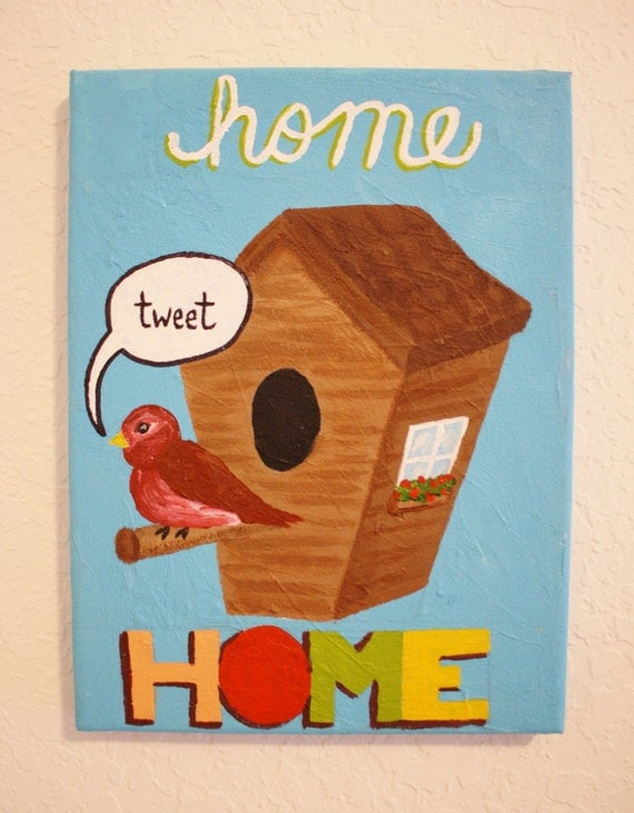 HOME SWEET HOME -- Original Acrylic Painting on Canvas, 9 x 12""