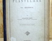 Plantel Are Til Skolebrug Antique 1894 Book