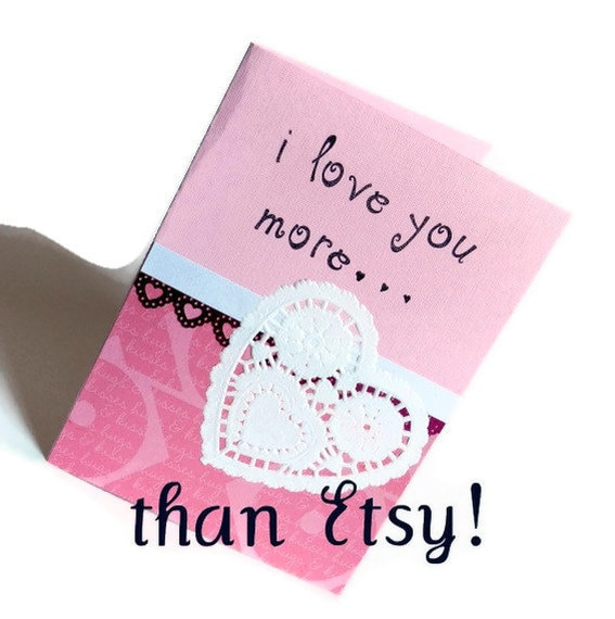 I love you more than Etsy card