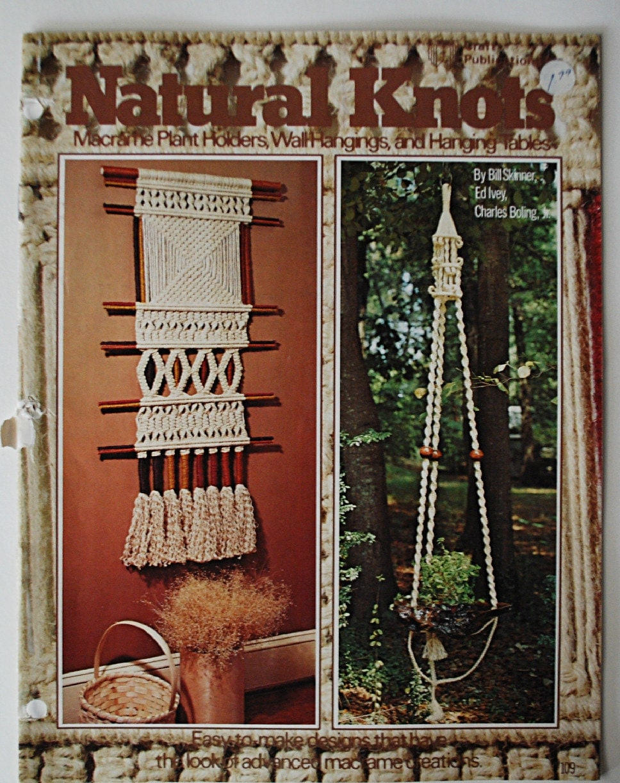 Vintage 1976 Natural Knots Macrama Craft Book