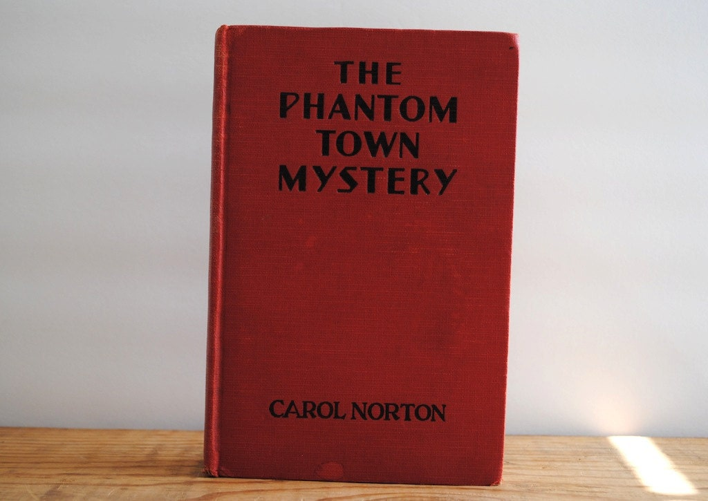 Vintage Phantom Town Mystery Book - The Phantom Town Mystery by Carol Norton - labiblioteca