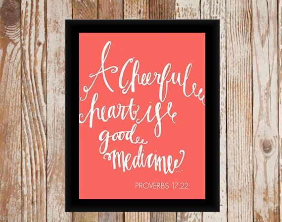A Cheerful Heart Is Good Medicine, Coral Scripture Art Print - paintbyfaithshop