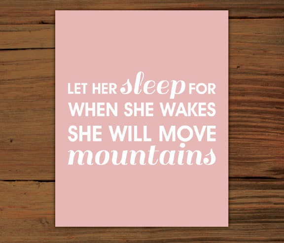 Let Her Sleep Poster Print