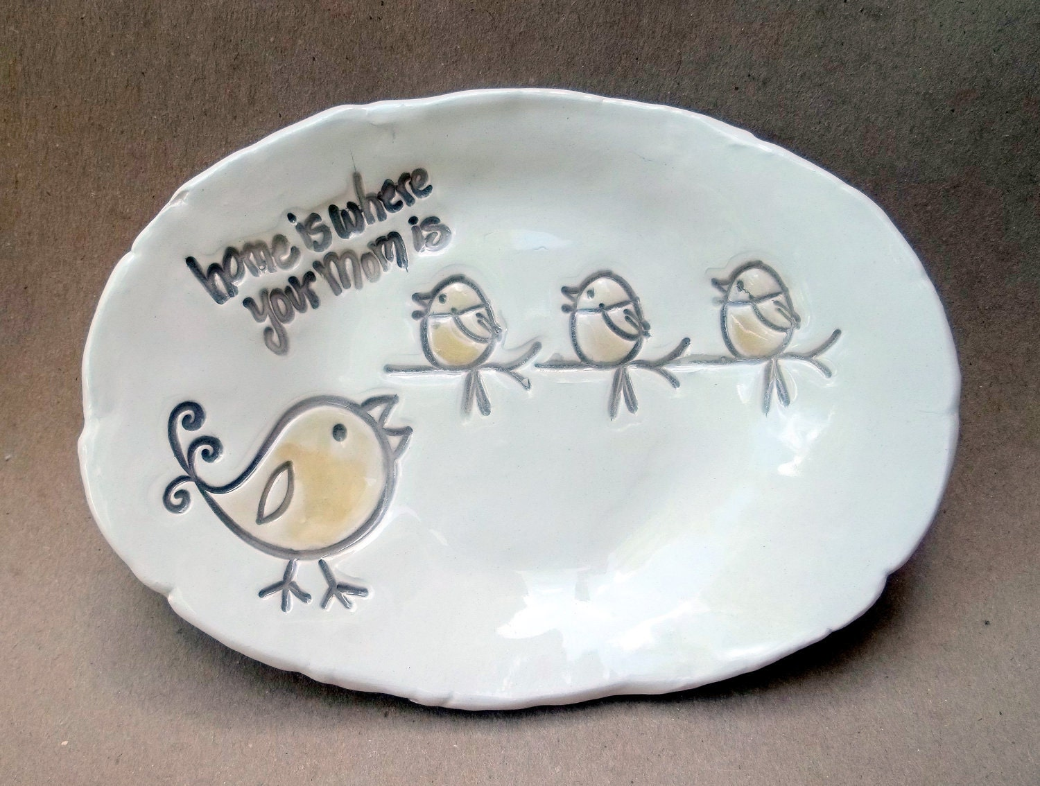 For Mom Chick Hand built Trinket Dish