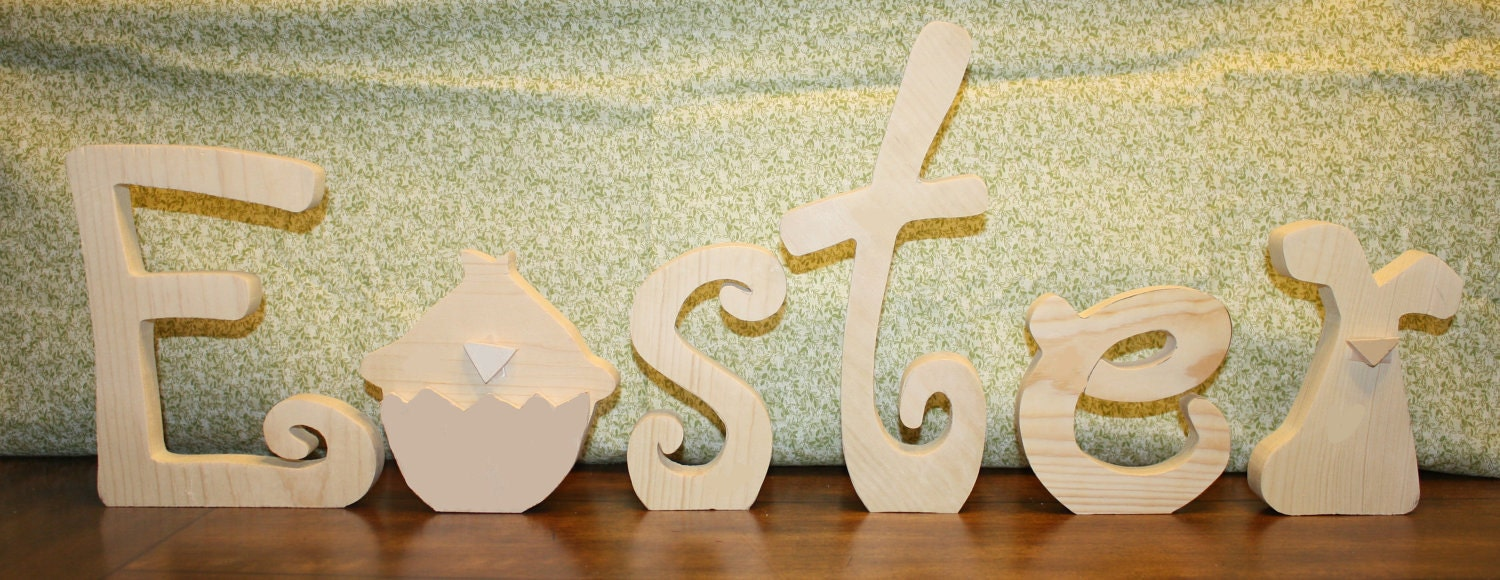 "UNFINISHED  Easter wood letters with chick as the ""A"" and rabbit as the ""R""."