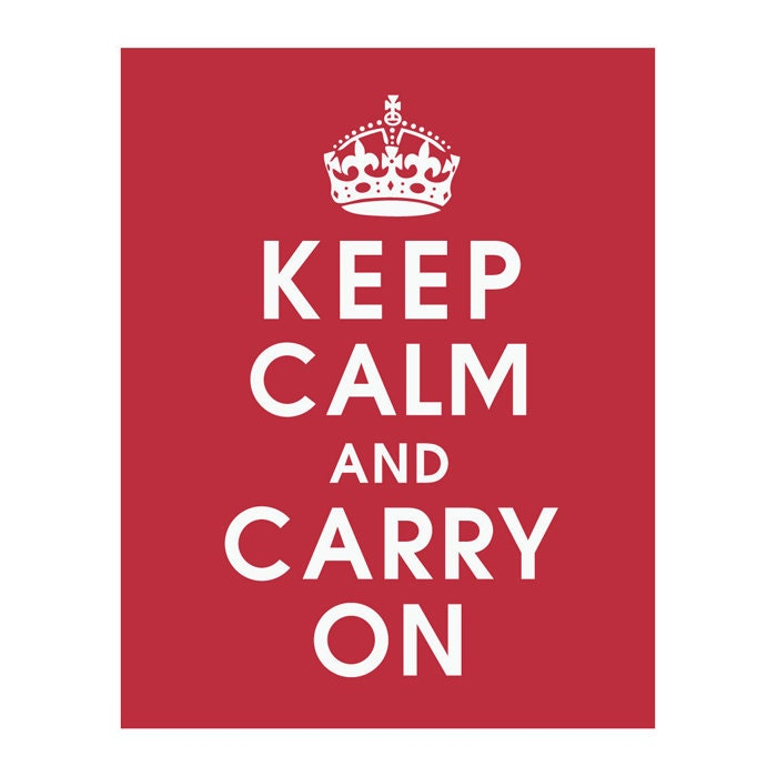 Keep Calm and Carry On, 11x14 Poster (Featured in Cardinal Red) Buy 3 get 1 FREE