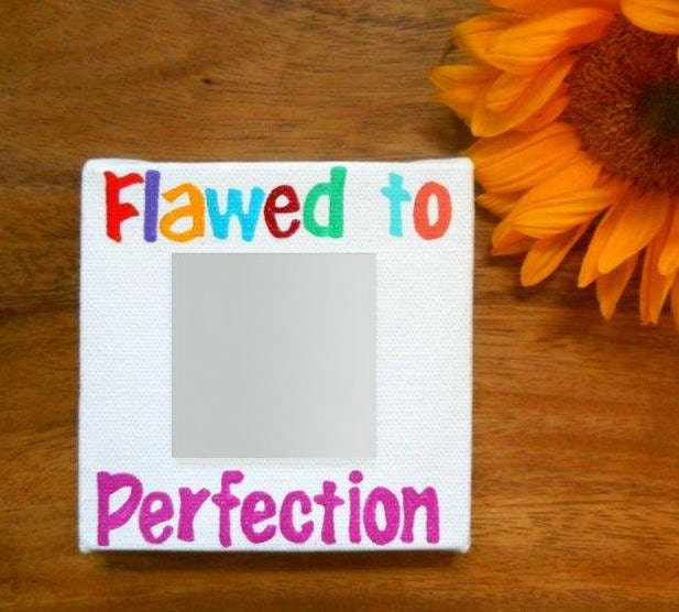 Flawed To Perfection Mirror Painting on canvas - PreciousBeast