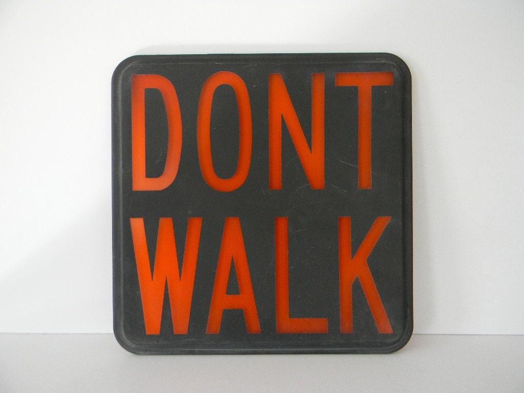 Vintage Glass DONT WALK street traffic sign
