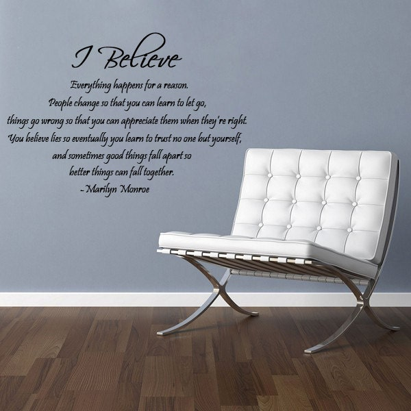 I Believe Marilyn Monroe Quote Vinyl Wall by DownTheAisleVinyl